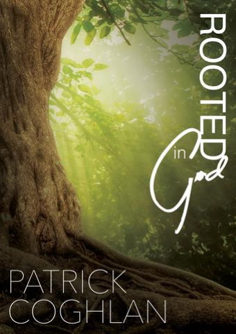 Rooted-In-God-Patrick Coghlan
